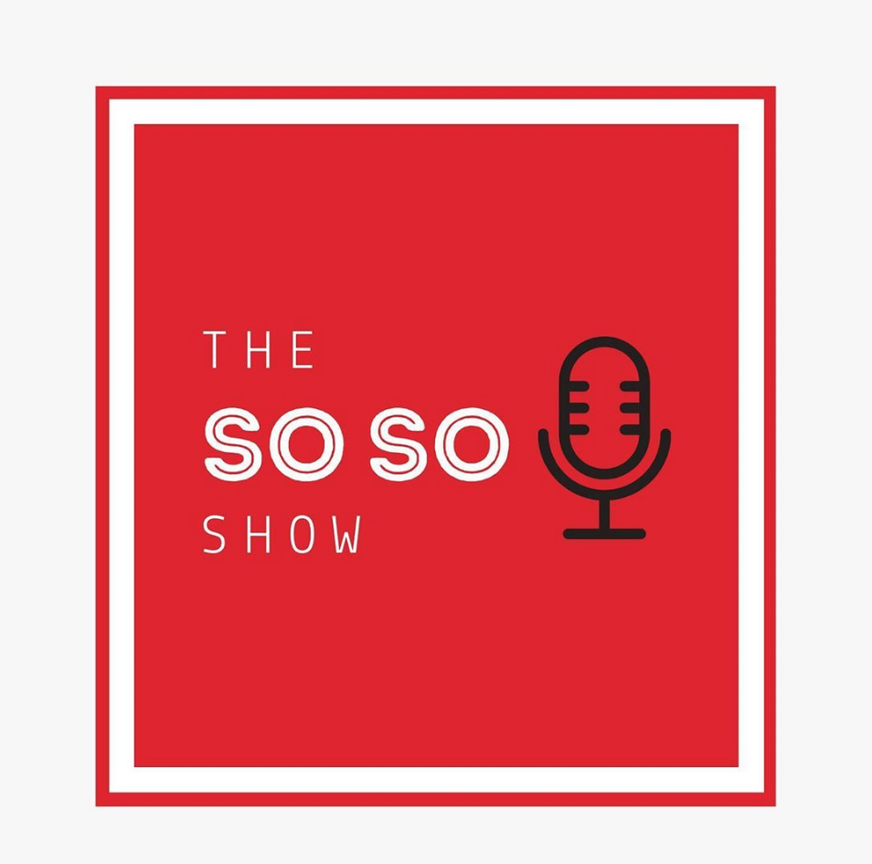 the soso show southampton podcast